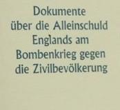 Dokumente-ueber-die-Alleinschuld-Englands-am-Bombenkrieg