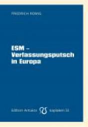 ESM Verfassungsputsch in Europa