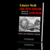 Motzkuhn-Robert-Unsere-Welt-aus-den-Angeln-gehoben