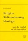 ReligionWeltanschauungIdeologie