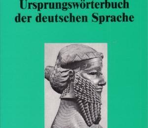 URSPRungswörterbuch der deutschen sprache