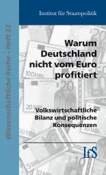 Warum Deutschland nicht vom Euro profitiert