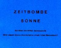 ZEITBOMBE Sonne