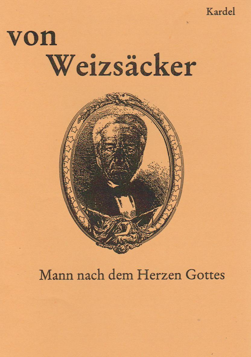 Von Weizsäcker: Ein Mann nach dem Herzen Gottes