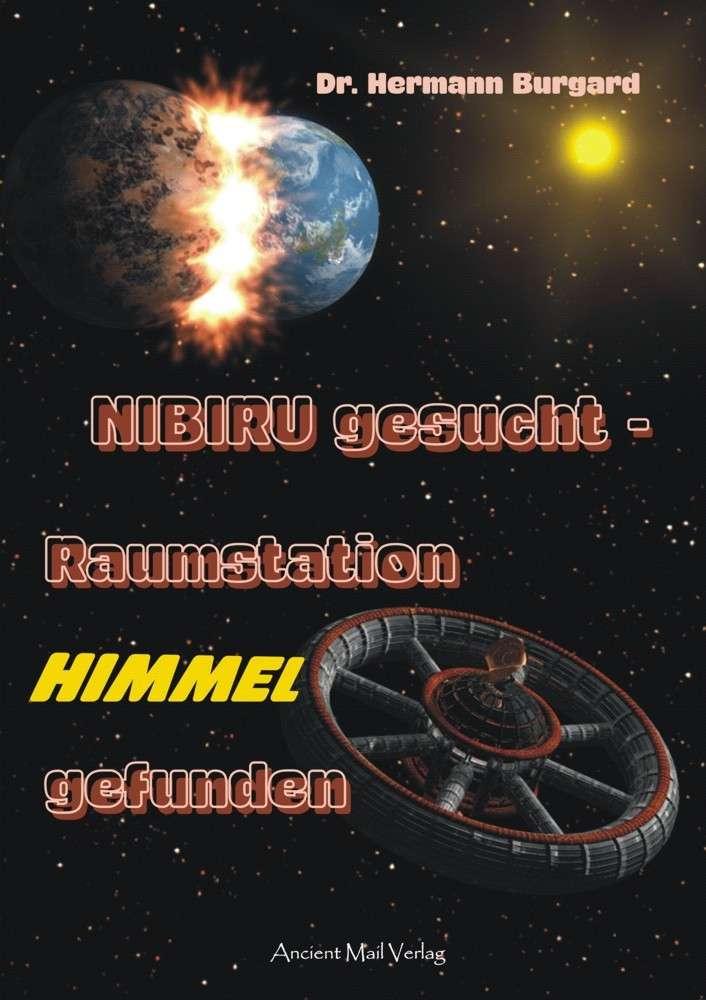 NIBIRU gesucht – Raumstation HIMMEL gefunden