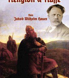 Hauer_Religion_Rasse_web