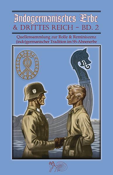 Indogermanisches Erbe & Drittes Reich – Band 2