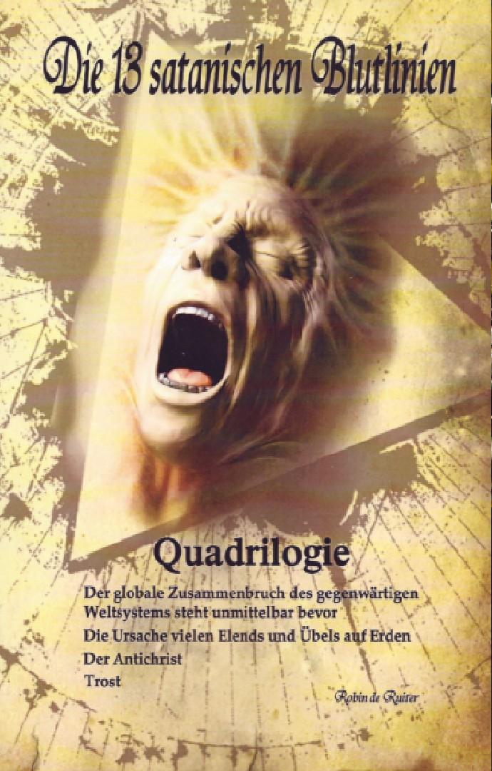 Die 13 satanischen Blutlinien – Quadrilogie  (ALLE 4 SATANISCHEN BLUTLINIEN-BÄNDE IN EINEM BUCH)