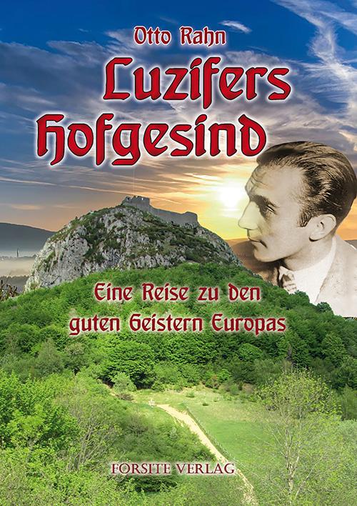 Luzifers Hofgesind: Eine Reise zu den guten Geistern Europas